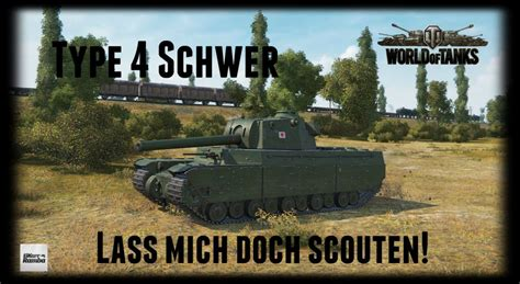 Let's Play World of Tanks | Type 4 Schwer | Lass mich