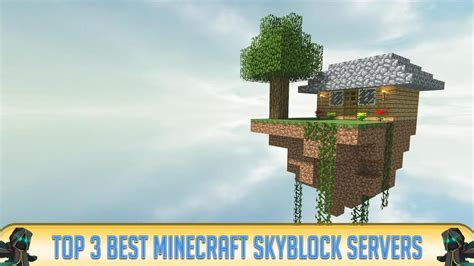 Minecraft: Top 3 Best Skyblock Servers of All Time - YouTube