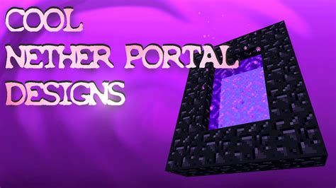 Cool Nether Portal Designs and Ideas - Minecraft - YouTube
