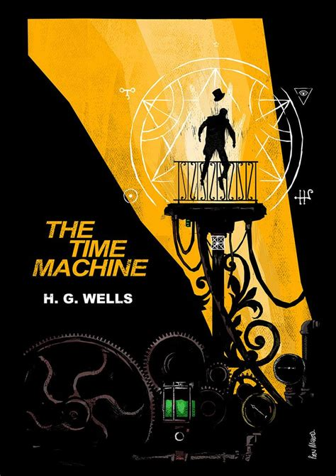HG Wells - The Time Machine by Ben Mcleod | The time